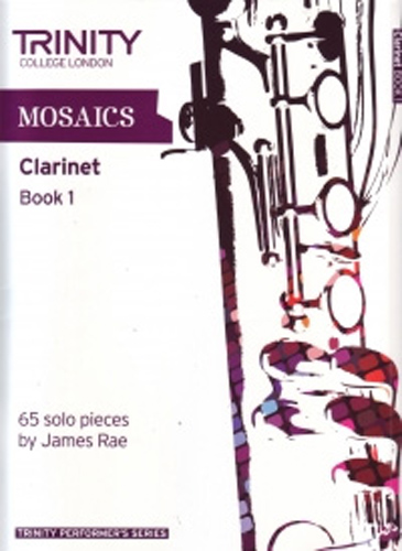 Mosaics For Clarinet Book 1 Initial-Grade 5