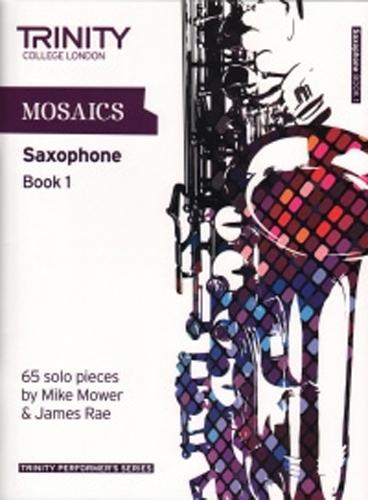 Mosaics For Saxophone Book 1 Initial-Grade 5