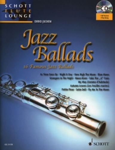 Jazz Ballads Book & Cd Schott Flute Lounge