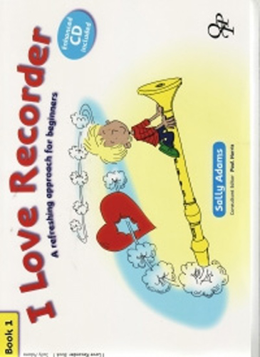 I Love Recorder Book 1 Adams + Cd