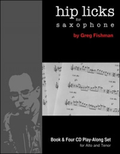 Hip Licks For Saxophone Fishman Book & 4 Cds