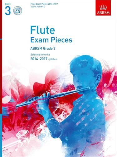 Flute Exam 2014-2017 Grade 3 Book & Cd Abrsm