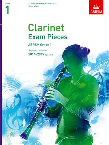 Clarinet Exam 2014-2017 Grade 1 Clarinet/Pf Abrsm