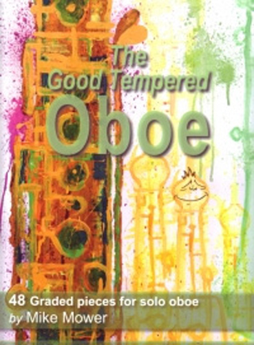 Mower The Good Tempered Oboe 48 Graded Pieces