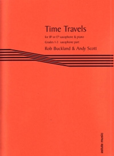 Time Travels Buckland & Scott Eb/Bb Sax Part only