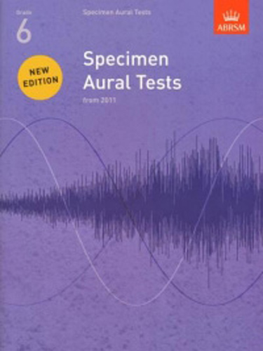 Specimen Aural Tests Revised 6 Abrsm