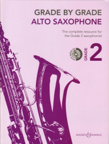 Grade By Grade Alto Saxophone Grade 2 Way + Cd