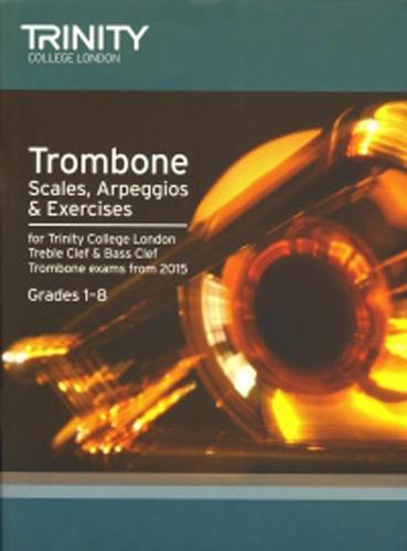 Trinity Trombone Scales & Arpeggios 2015