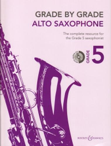 Grade By Grade Alto Saxophone Grade 5 Way + Cd