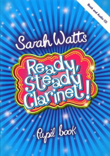 Ready Steady Clarinet Watts Pupil Book + Cd