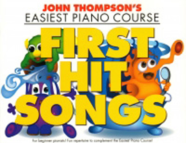 Thompson First Hit Songs Easiest Piano Course