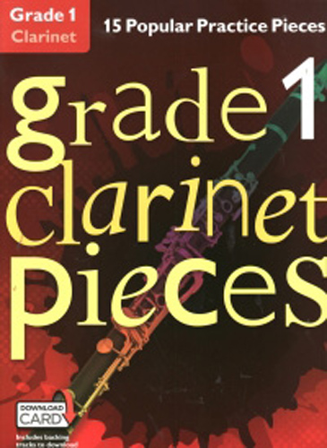 Grade 1 Clarinet Pieces + online