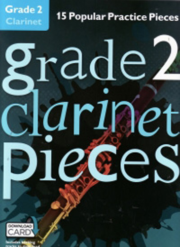 Grade 2 Clarinet Pieces + online