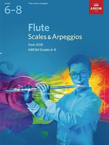 Flute Scales & Arpeggios 2018 Grades 6-8 ABRSM