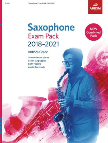 Saxophone Exam Pack 2018-2021 Grade 4 Complete AB