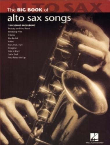 Big Book Of Alto Sax Songs Solo Saxophone