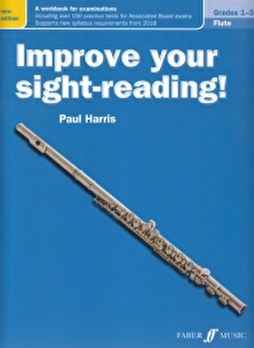 Improve Your Sight Reading Flute Grades 1-3 New Edition