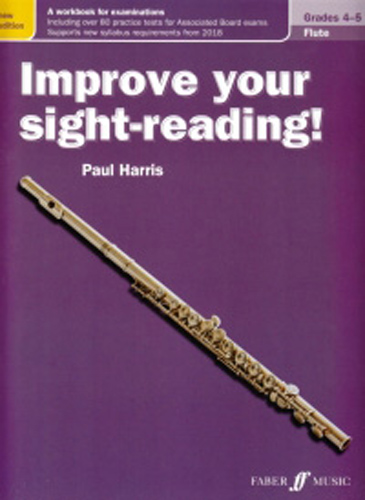 Improve Your Sight Reading Flute Grades 4-5 New Edition