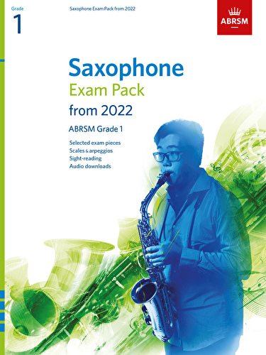 Saxophone Exam Pack from 2022 Grade 1 ABRSM