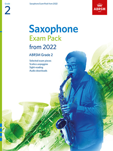 Saxophone Exam Pack from 2022 Grade 2 ABRSM