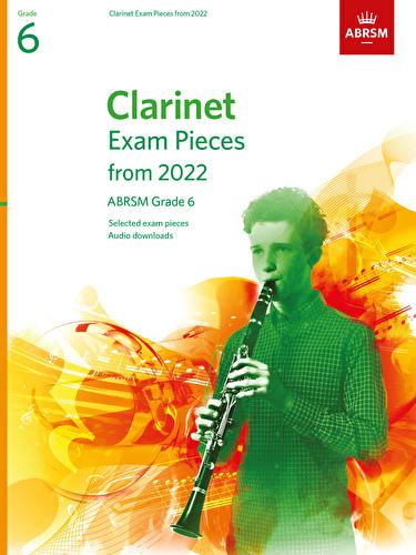 Clarinet Exam Pieces from 2022 Grade 6 ABRSM