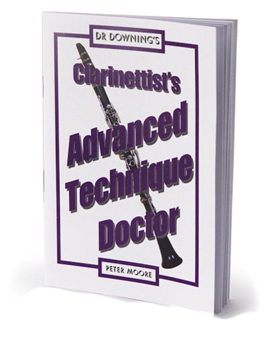 Dr Downing - Clarinettist's Advanced Technique Doctor