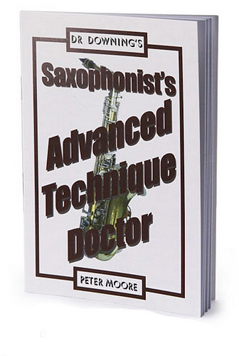 Dr Downing - Saxophonists's Advanced Technique Doctor
