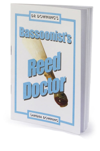 Dr Downing - Bassoonist's Reed Doctor