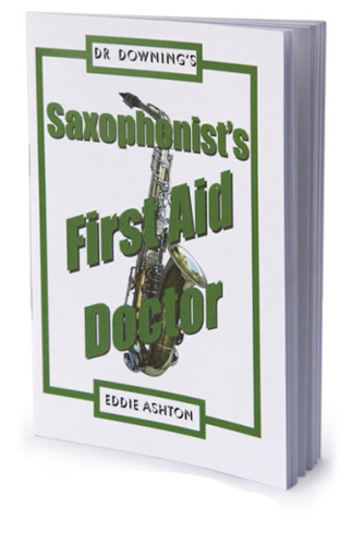 Dr Downing - Saxophonist's First Aid Doctor