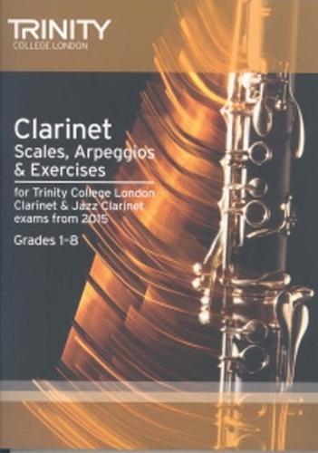Trinity Clarinet & Jazz Clarinet Scales etc 2015