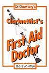 Dr Downing - Clarinettists First Aid Doctor