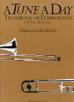 Tune A Day Trombone Treble Clef Book 1