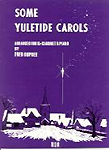 Some Yuletide Carols Dupre Clarinet