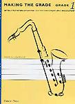 Making The Grade Saxophone Grade 1