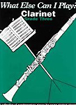 What Else Can I Play Clarinet Grade 3