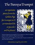 Baroque Trumpet 16 Repertoire pieces Tpt D/Bb
