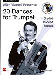 Vizzutti 20 Dances For Trumpet Book & Cd