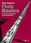 Flute Basics Adams Pupils Book