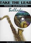 Take The Lead Ballads Tenor Saxophone Book & Cd