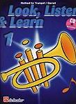 Look Listen & Learn 1 Method for Trumpet/Cornet+Cd