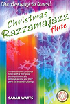 Christmas Razzamajazz Flute Watt Book & Cd