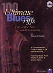 100 Ultimate Blues Riffs Tenor Sax Gordon Book&Cd