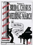 Bridal Chorus/Wedding March Flute & Piano
