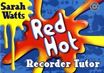 Red Hot Recorder Tutor 1 Book & Cd Watts Student