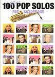 100 More Pop Solos Saxophone