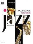 Jazz Scale Studies Saxophone Rae