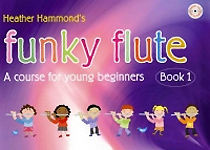 Funky Flute Book 1 Hammond Pupils Book & Cd