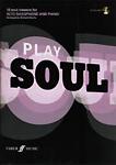 Play Soul Alto Saxophone Book & Cd