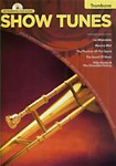 Show Tunes Instrumental Playalong Trombone Bk & Cd
