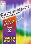 Razzamajazz Alto Saxophone Book 2 Watts Bk & Cd